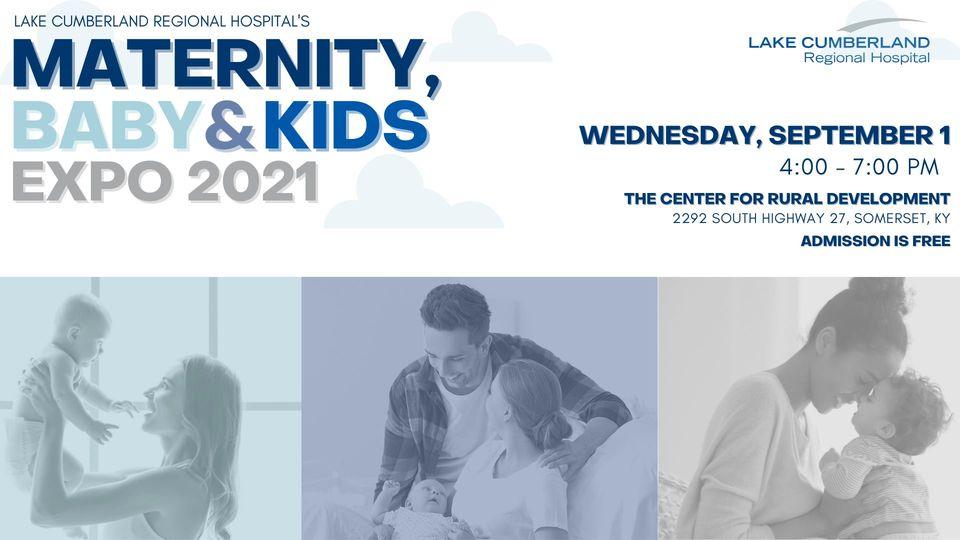 Lake Cumberland Regional Hospital's Maternity, Baby & Kids Expo @ The Center for Rural Development